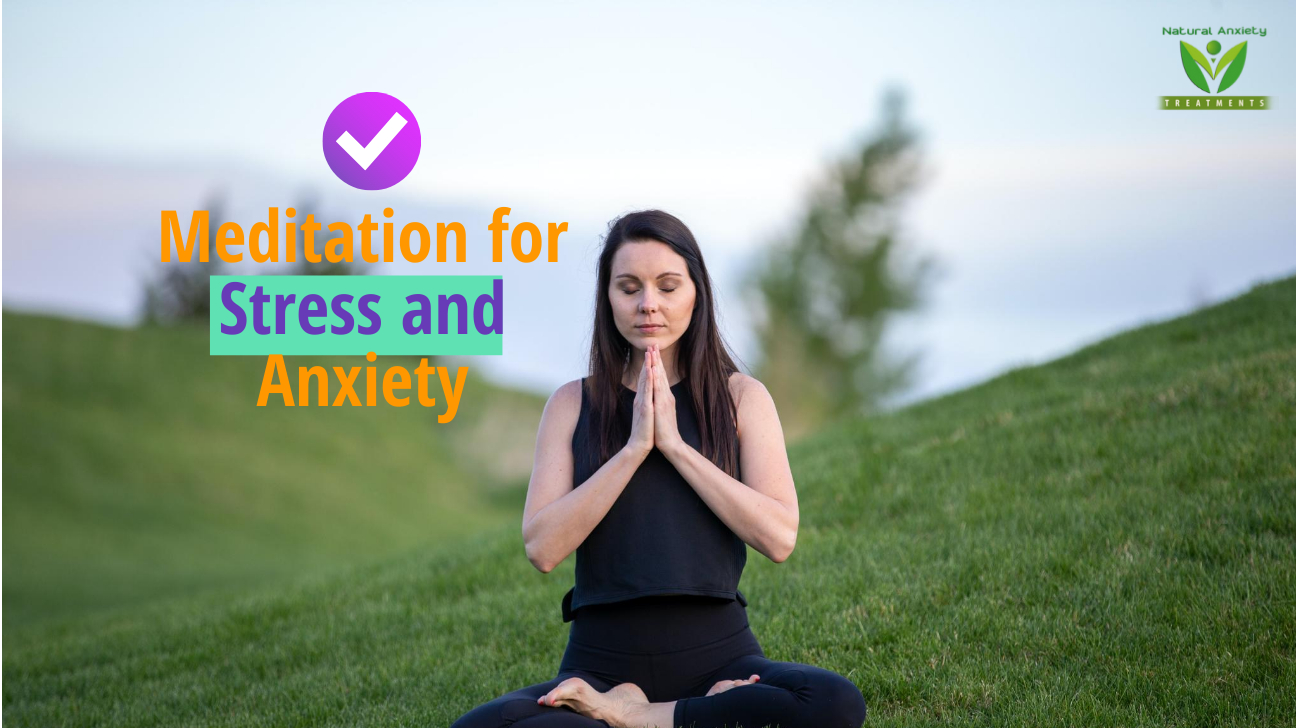 Meditation for Stress Relief: An Efficient and Fast Way to Reduce Anxiety