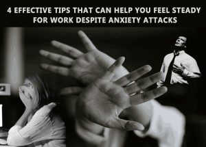 Effective Tips for Anxiety Attacks